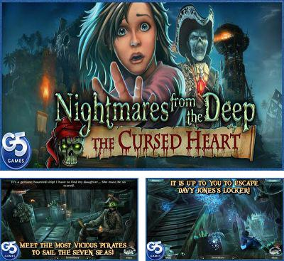 In addition to the game The cursed ship for Android phones and tablets, you can also download Nightmares from the Deep for free.