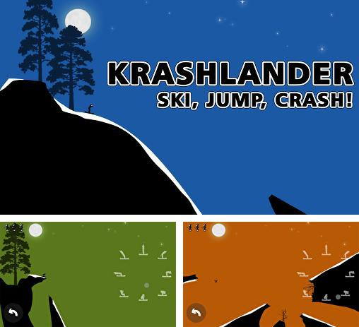 In addition to the game Fat Ball for Android phones and tablets, you can also download Krashlander: Ski, jump, crash! for free.