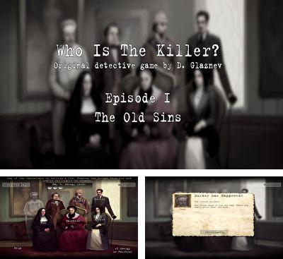 In addition to the game Who is the killer? Ep. II for Android phones and tablets, you can also download Who is te killer? Episode 1 for free.