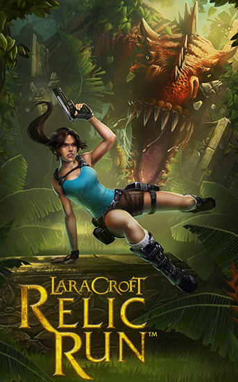 Lara Croft: Relic run обложка