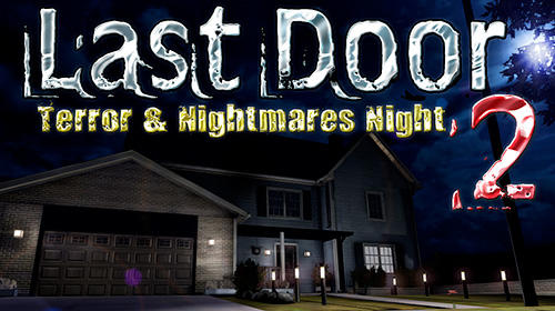 Last door 2: Terror and nightmares night