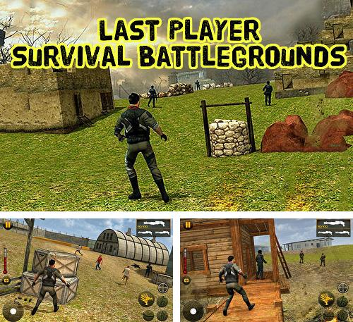 Last player survival: Battlegrounds