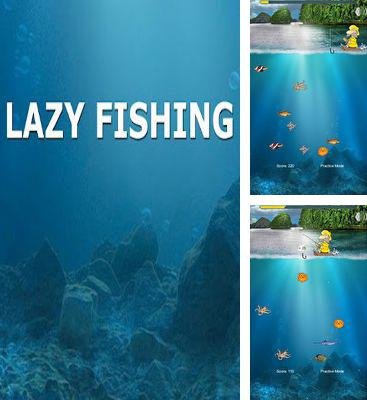 In addition to the game Tiki Towers 2 Monkey Republic for Android phones and tablets, you can also download Lazy Fishing HD for free.