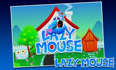 Download Lazy Mouse Android free game.