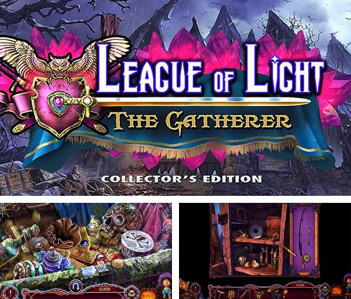 Además del juego Reloj Vermillion: Acuerdo de Moorgate para teléfonos y tabletas Android, también puedes descargarte gratis League of light: The gatherer.