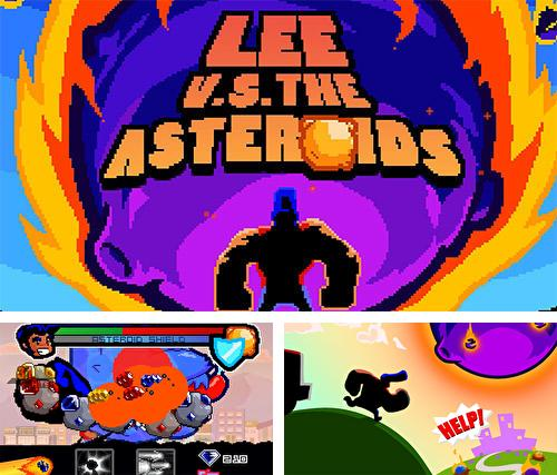 Lee vs the asteroids