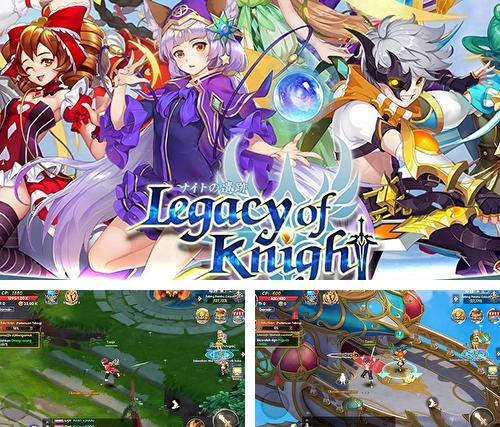 Legacy of knight