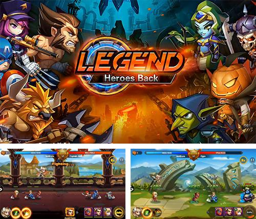 Legend: Heroes back