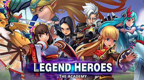 Legend heroes: The academy poster