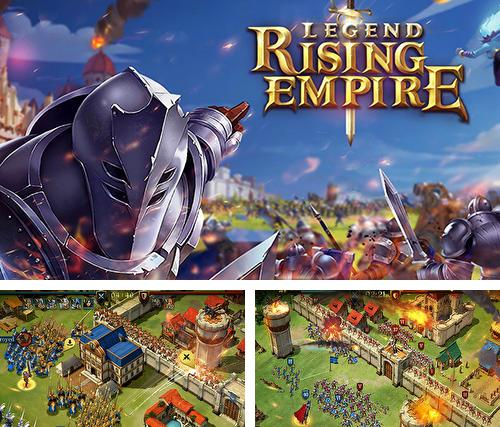 Legend: Rising empire