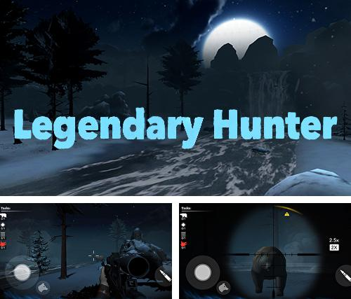 Legendary hunter