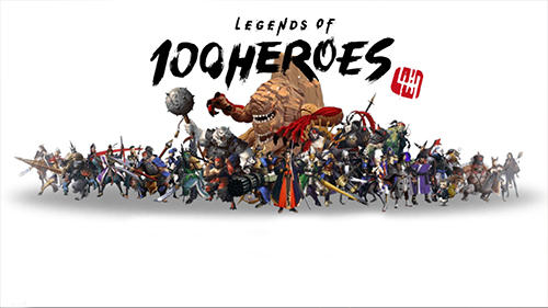Legends of 100 heroes poster