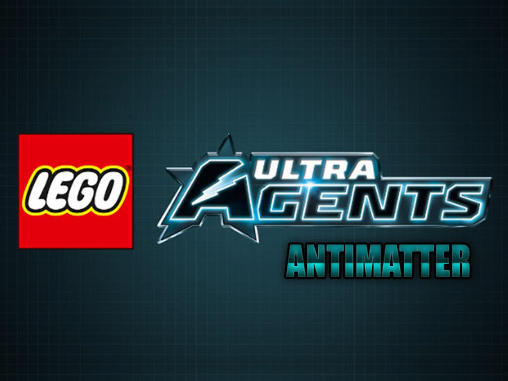 LEGO Ultra agents: Antimatter