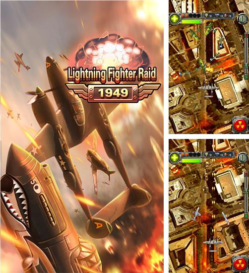 Zusätzlich zum Spiel Kampfjäger für Android-Telefone und Tablets können Sie auch kostenlos Lighting fighter raid: Air fighter war 1949, Lightning Fighter Raid: Luftkrieg 1949 herunterladen.