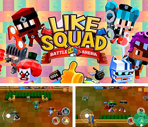 Like squad: Battle arena