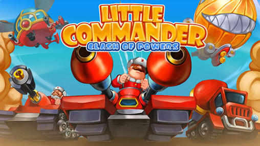 Little commander 2: Clash of powers