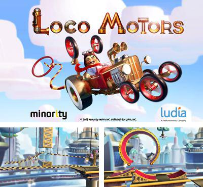 In addition to the game FarmStory for Android phones and tablets, you can also download Loco Motors for free.