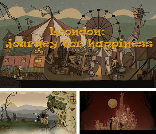 In addition to the game The Silent Age for Android phones and tablets, you can also download Loondon: Journey for happiness for free.
