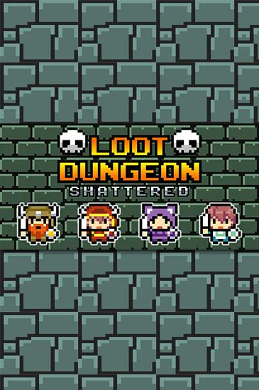 Loot dungeon: Shattered обложка