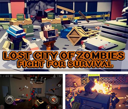 Lost city of zombies: Fight for survival