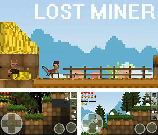 In addition to the game A tale of survival for Android phones and tablets, you can also download Lost miner for free.