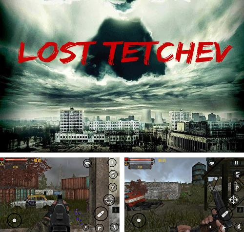 In addition to the game World of drones: War on terror for Android phones and tablets, you can also download Lost Tetchev for free.