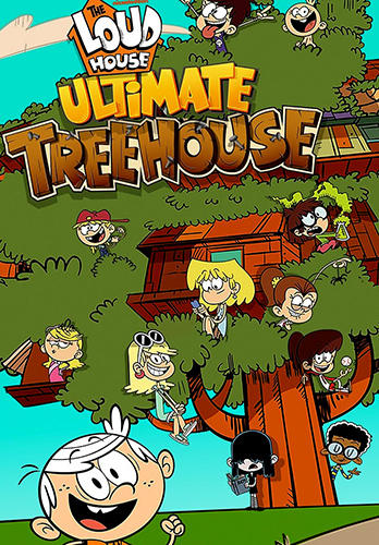 Loud house: Ultimate treehouse обложка