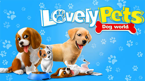Lovely pets: Dog town poster