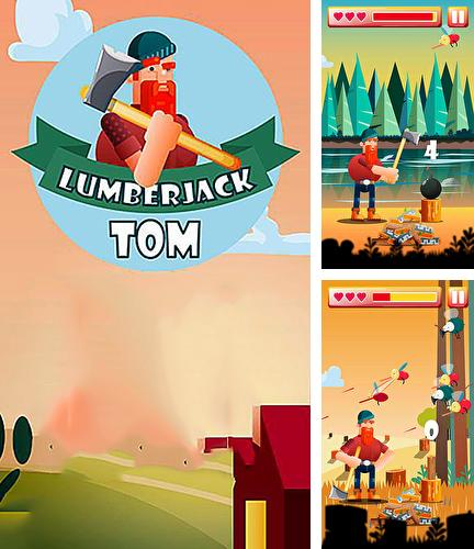 Lumberjack Tom: Cut with an axe