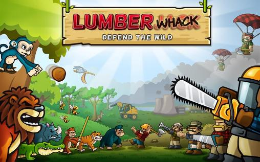 Lumberwhack: Defend the wild poster