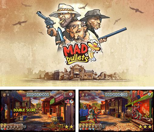 In addition to the game The Lone Ranger for Android phones and tablets, you can also download Mad bullets for free.