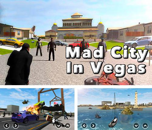 Кроме игры Grand street Vegas mafia crime: Fight to survive скачайте бесплатно Mad city in Vegas для Android телефона или планшета.