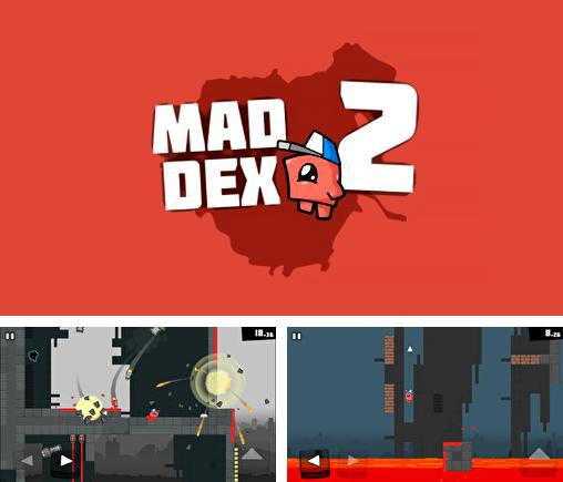 In addition to the game Quadropus Rampage for Android phones and tablets, you can also download Mad Dex 2 for free.