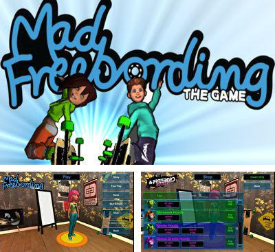 In addition to the game Move And Fire for Android phones and tablets, you can also download Mad Freebording for free.