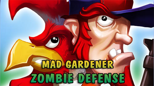 Mad gardener: Zombie defense обложка