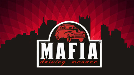 Mafia: Driving menace