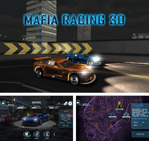 In addition to the game Crazy racer 3D for Android phones and tablets, you can also download Mafia Racing 3D for free.