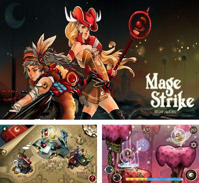 In addition to the game Magic Yum-Yum for Android phones and tablets, you can also download Mage Strike for free.