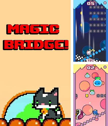 Magic bridge!