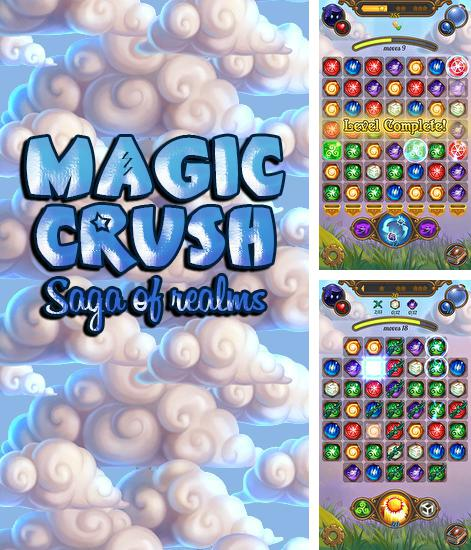 Zusätzlich zum Spiel Calisteo für Android-Telefone und Tablets können Sie auch kostenlos Magic crush: Saga of realms, Magic Crush: Saga der Königreiche herunterladen.