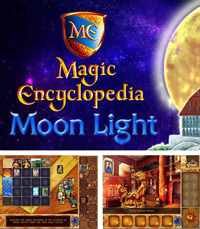 In addition to the game Mirror Mysteries for Android phones and tablets, you can also download Magic encyclopedia: Moonlight for free.