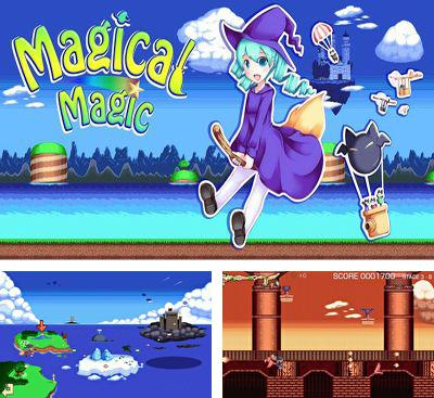 In addition to the game Chilean Miner for Android phones and tablets, you can also download Magical Magic for free.