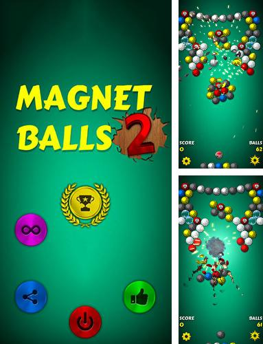 In addition to the game Magnet balls 2: Physics puzzle for Android, you can download other free Android games for Oysters T104ER.
