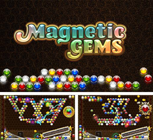 In addition to the game Tyrant unleashed for Android phones and tablets, you can also download Magnetic gems for free.
