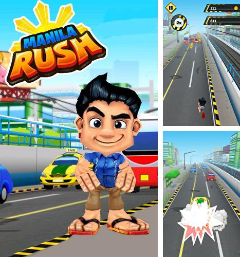 In addition to the game Sweet kingdom 2 for Android phones and tablets, you can also download Manila rush for free.