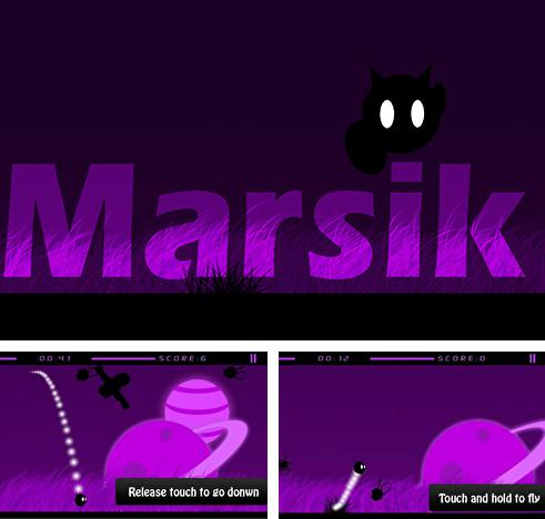 In addition to the game The Stone Stacker for Android phones and tablets, you can also download Marsik for free.