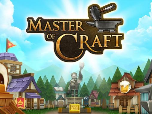 Master of craft