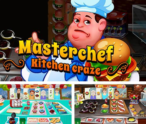 Masterchef: Kitchen craze