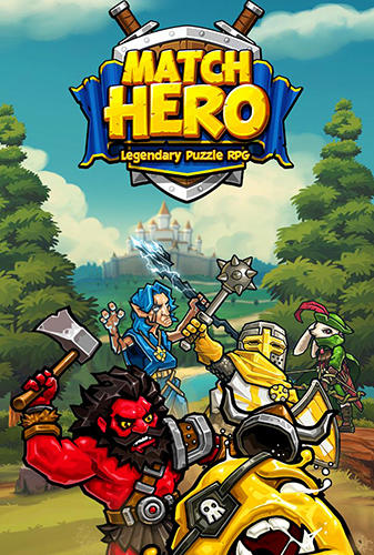 Match hero: Legendary puzzle RPG poster