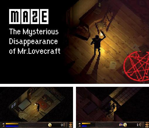 Zusätzlich zum Spiel Vorfahre für Android-Telefone und Tablets können Sie auch kostenlos Maze: The mysterious disappearance of Mr. Lovecraft, Maze: Das Mysteriöse Verschwinden von Mr. Lovecraft herunterladen.